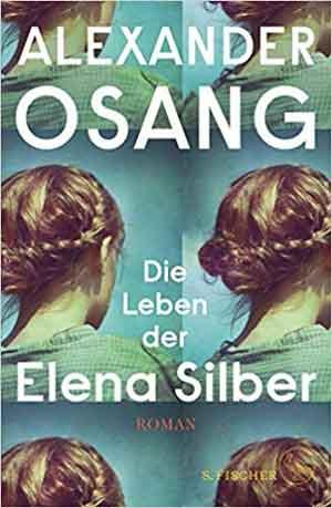 Alexander Osang Die Leben der Elena Silber Recensie