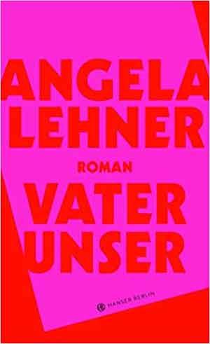 Angela Lehner Vater unser Recensie