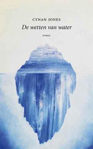 Cynan Jones De wetten van water Recensie