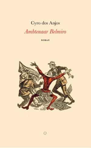 Cyro dos Anjos Ambtenaar Belmiro Recensie
