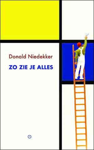 Donald Niedekker Zo zie je alles Recensie