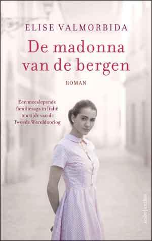 Elise Valmorbida De madonna van de bergen Recensie