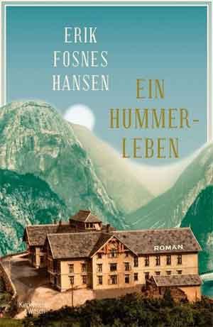 Erik Fosnes Hansen Ein Hummerleben Recensie