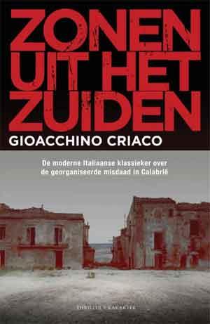 Gioacchino Criaco Zonen uit het zuiden Recensie