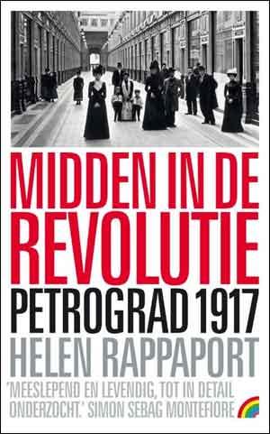Helen Rappaport Midden in de revolutie Rainbow Pocket 1341