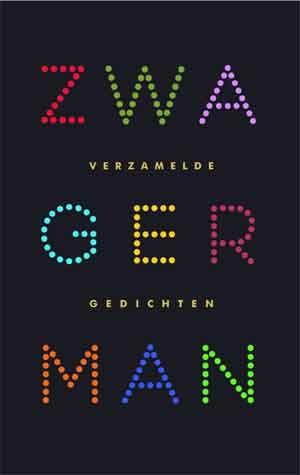 Joost Zwagerman Verzamelde gedichten Recensie