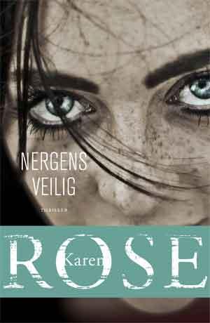 Karen Rose Nergens veilig Recensie