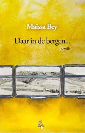 Maïssa Bey Daar in de bergen Recensie