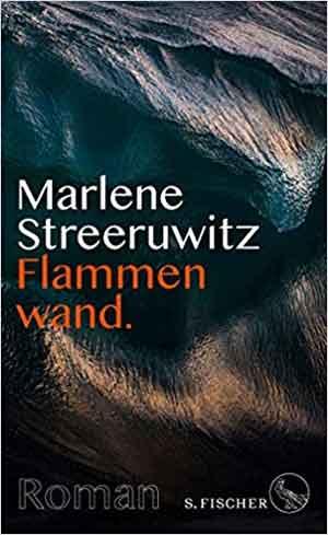 Marlene Streeruwitz Flammenwand Recensie