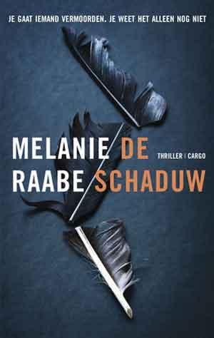 Melanie Raabe De schaduw Recensie