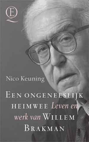 Nico Keuning Willem Brakman Biografie Recensie Een ongelooflijk heimwee