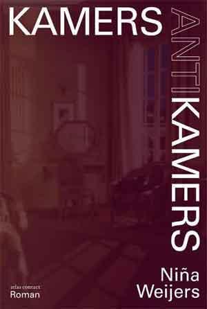 Nina Weijers Kamers, antikamers Recensie