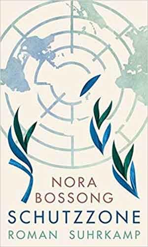Nora Bossong Schutzzone Recensie