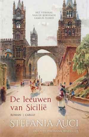 Stefania Auci De leeuwen van Sicilië Recensie historische roman