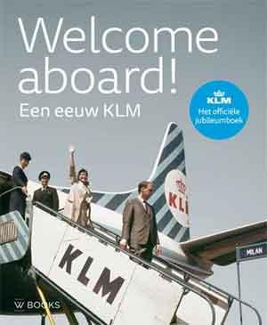 Welcome aboard Een eeuw KLM boek Recensie