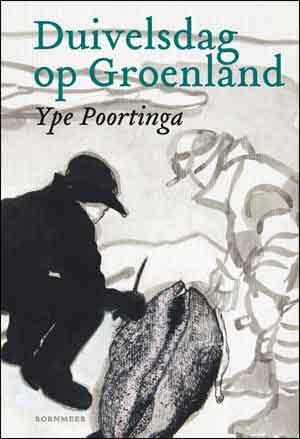 Ype Poortinga Duivelsdag op Groenland Recensie