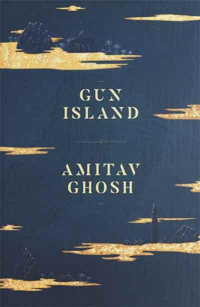 Amitav Ghosh Gun Island Recensie