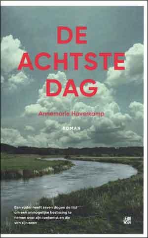 Annemarie Haverkamp De achtste dag Recensie Debuutroman