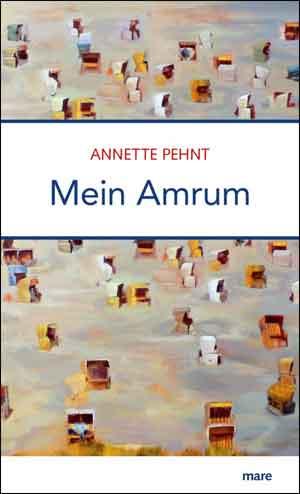 Annette Pehnt Mein Amrum Recensie