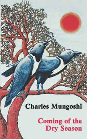 Charles Mungoshi Coming of the Dry Season Verhalen uit Zimbabwe