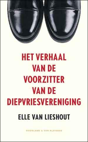 Elle van Lieshout Het verhaal van de voorzitter van de diepvriesvereniging Recensie