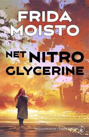 Frida Moisto Net nitroglycerine Recensie