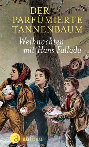 Hans Fallada Der parfümierte Tannenbaum Kerstverhalen