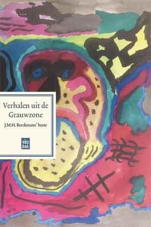 J.M.H. Breckmans Verhalen uit de grauwzone Recensie