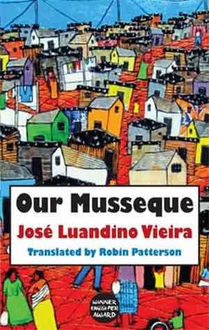 José Luandino Vieira Our Musseque Angolese Roman