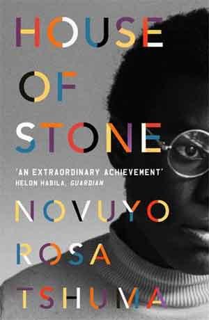 Novuyo Rosa Tshuma House of Stone Roman uit Zimbabwe