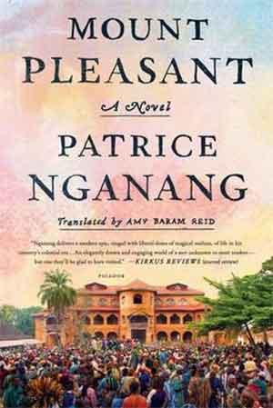 Patrice Nganang Mount Pleasant Kameroen trilogie 1
