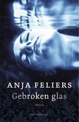 Anja Feliers Gebroken glas Recensie