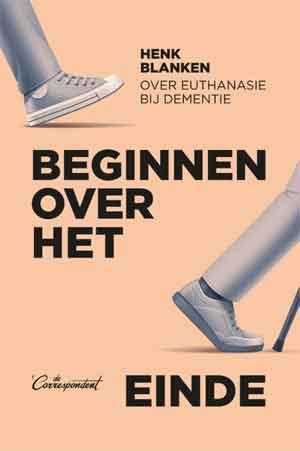 Henk Blanken Beginnen over het einde Recensie