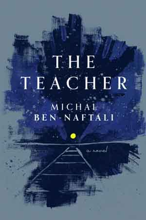 Michal Ben-Naftali The Teacher Recensie