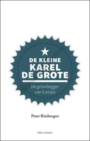 Peter Rietbergen De kleine Karel de Grote Recensie