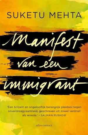 Suketu Mehta Manifest van een immigrant Recensie