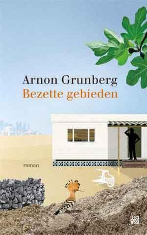 Arnon Grunberg Bezette gebieden Recensie