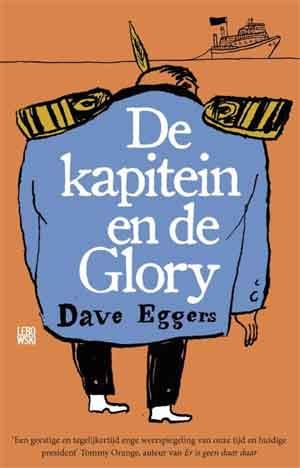Dave Eggers De kapitein en de Glory Recensie