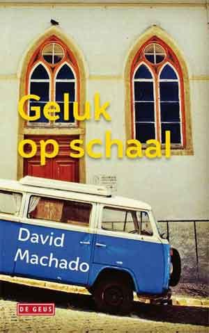 David Machado Geluk op schaal Recensie