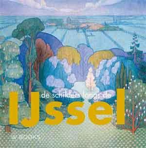 De schilders langs de IJssel Recensie Kunstboek