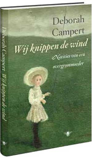 Deborah Campert Wij knippen de wind Recensie