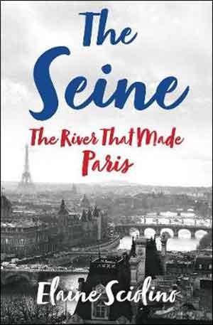 Elaine Sciolino The Seine Recensie Boek over de Seine