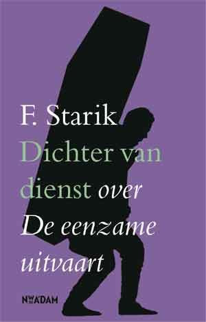 F. Starik Dichter van dienst Recensie