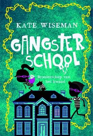 Kate Wiseman Gangsterschool 2 Recensie