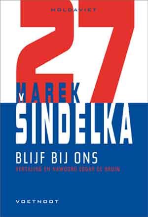 Marek Šindelka Blijf bij ons Recensie