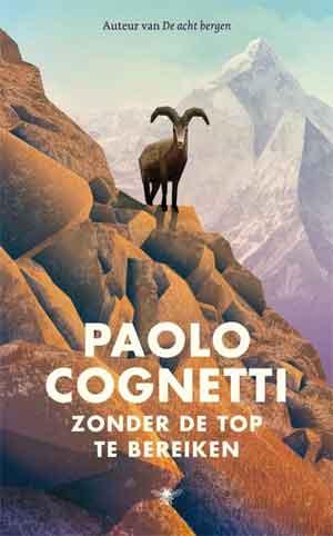 Paolo Cognetti Zonder de top te bereiken Recensie
