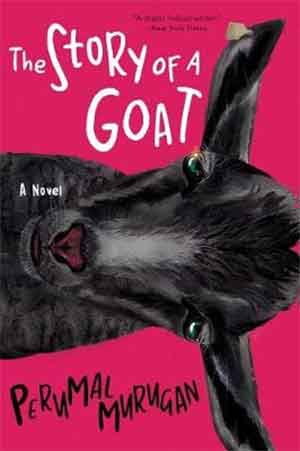 Perumal Murugan The Story of a Goat Recensie