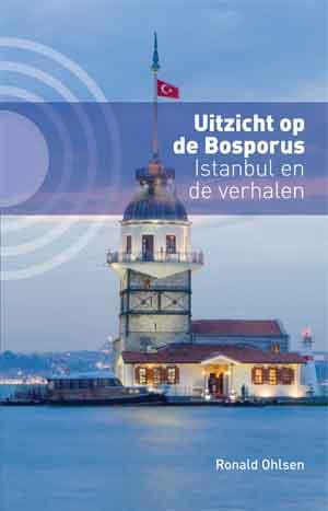 Ronald Ohlsen Uitzicht op de Bosporus Recensie