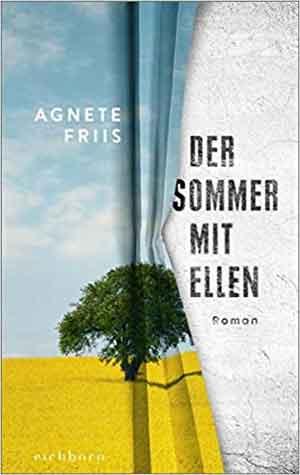 Agnete Friis Der Sommer mit Ellen Recensie