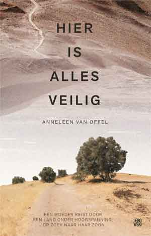 Anneleen Van Offel Hier is alles veilig Recensie
